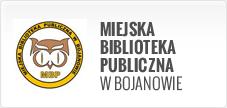 MIEJSKA BIBLIOTEKA PUBLICZNA WBOJANOWIE